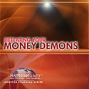 Defeating Your Money Demons